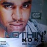 N.O.R.E. - Nothin' - Vinyl 12 Inch