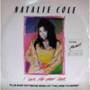 Natalie Cole - I Live For Your Love - Vinyl 12 Inch - Vinyl - 12""