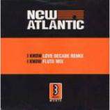 New Atlantic - I Know - Vinyl 7 Inch