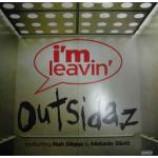 Outsidaz - I'm Leavin' - Vinyl 12 Inch