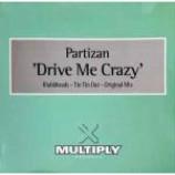 Partizan - Drive Me Crazy - Vinyl 12 Inch