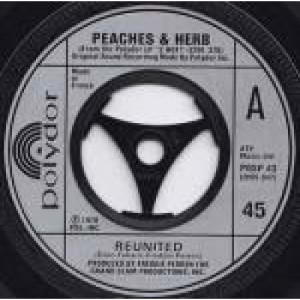 "Peaches & Herb - Reunited - Vinyl 7 Inch - Vinyl - 7"""