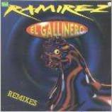 Ramirez - El Gallinero (Remixes) - Vinyl 12 Inch