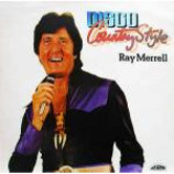 Ray Merrell - Disco Country Style - Vinyl Album