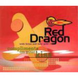Red Dragon & Brian & Tony Gold - Compliments On Your Kiss - Vinyl 12 Inch