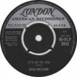 Ricky Nelson - It's Up To You - Vinyl 7 Inch