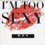 Right Said Fred - I'm Too Sexy - Vinyl 7 Inch