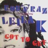 Rob 'N' Raz & Leila K - Got To Get - Vinyl 12 Inch