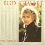 Rod Stewart - Sweet Surrender - Vinyl 7 Inch