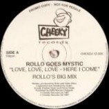 Rollo Goes Mystic - Love, Love, Love - Here I Come  - (DISC 2 ONLY) - Vinyl 12 Inch