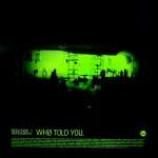 Roni Size / Reprazent - Who Told You - Vinyl 10 Inch