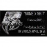 Ruff Ryders - Some X Shit - Vinyl 12 Inch