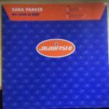 Sara Parker - My Love Is Deep - Vinyl 12 Inch