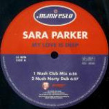 Sara Parker - My Love Is Deep - Vinyl 12 Inch