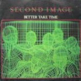 Second Image - Better Take Time - Vinyl 12 Inch