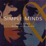 Simple Minds - Love Song / Alive And Kicking - Vinyl 7 Inch