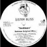 Sister Bliss - Badman - Vinyl Double 12 Inch