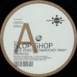 Slop Shop - Blue Angel - Vinyl 12 Inch