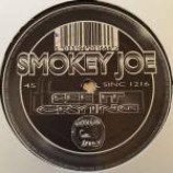 Smokey Joe - See It / Crying - Vinyl 12 Inch