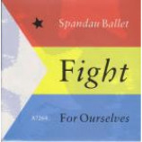 Spandau Ballet - Fight For Ourselves - Vinyl 7 Inch