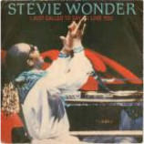 Stevie Wonder - I Just Called To Say I Love You - Vinyl 7 Inch