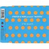 Stretch & Vern & Maddog - I'm Alive - CD Single