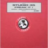 Studio 45 - Freak It ! (Original + Disco Elements Remixes) - Vinyl 12 Inch