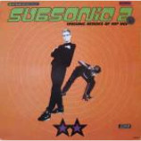 Subsonic 2 - Unsung Heroes Of Hip Hop - Vinyl 12 Inch