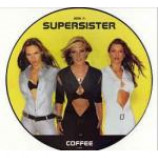 Supersister - Coffee - Vinyl 12 Inch Picture Disc