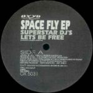 """Superstar DJ's & Max From B.A. - Space Fly EP - Vinyl 12 Inch - Vinyl - 12"""""""