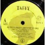 Taffy - I Love My Radio (Midnight Radio) - Vinyl 7 Inch