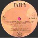 Taffy - I Love My Radio (U.K. Mix) - Vinyl 7 Inch
