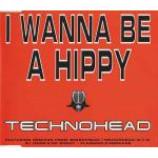 Technohead - I Wanna Be A Hippy - CD Single