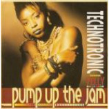 Technotronic & Felly - Pump Up The Jam - Vinyl 7 Inch