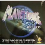 Tecmania Rebel - The Violet E.P. - Vinyl 12 Inch