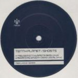 Tenth Planet - Ghosts - Vinyl 12 Inch