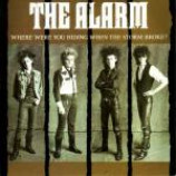 The Alarm - Where Were You Hiding When The Storm Broke? - Vinyl 7 Inch