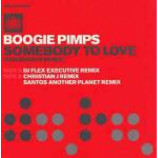 The Boogie Pimps - Somebody To Love (Saltshaker Remix) - Vinyl 12 Inch