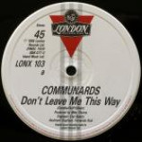 The Communards & Sarah Jane Morris - Don't Leave Me This Way - Vinyl 12 Inch