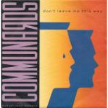 The Communards & Sarah Jane Morris - Don't Leave Me This Way - Vinyl 7 Inch