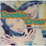The Cookie Crew - Brother Like Sister / Love Will Bring Us Back Together - Vinyl 12 Inch
