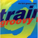 The Farm - Groovy Train - Vinyl 12 Inch