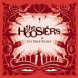 The Hoosiers - & The Trick To Life - CD Album