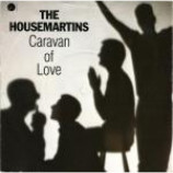 The Housemartins - Caravan Of Love - Vinyl 7 Inch