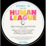 The Human League - (Keep Feeling) Fascination - Vinyl 7 Inch
