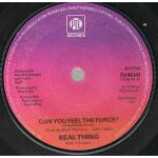 The Real Thing - Can You Feel The Force? - Vinyl 7 Inch