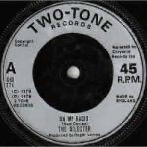 "The Selecter - On My Radio - Vinyl 7 Inch - Vinyl - 7"""