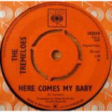 The Tremeloes - Here Comes My Baby - Vinyl 7 Inch