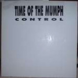Time Of The Mumph - Control - Vinyl 12 Inch