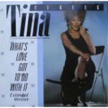 Tina Turner - What's Love Got To Do With It (Extended Version) - Vinyl 12 Inch